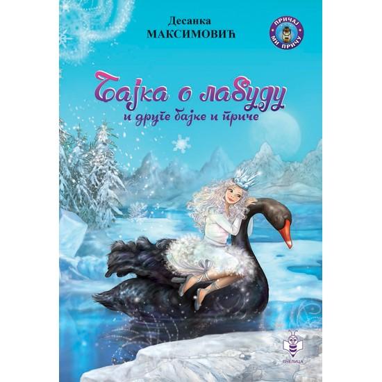 Bajka o labudu i druge bajke i priče