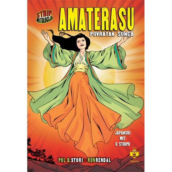 Amaterasu, povratak Sunca – Strip mitologija